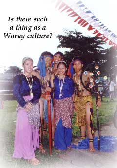 Is there such a thing as a Waray Culture?